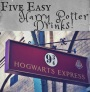 5 Easy Harry Potter Drinks